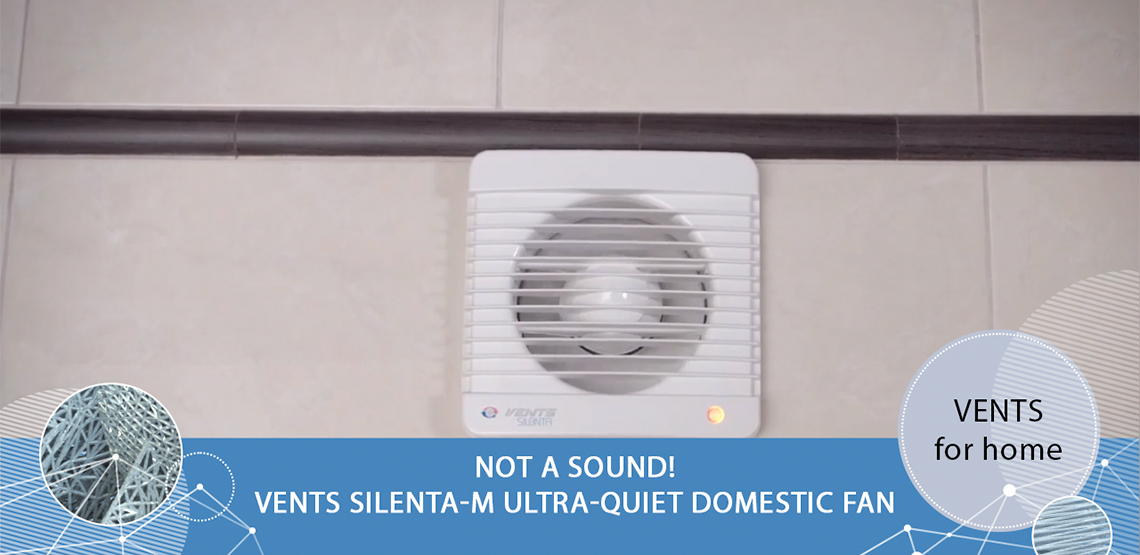 VENTS Silenta-М ultra-quiet domestic fan