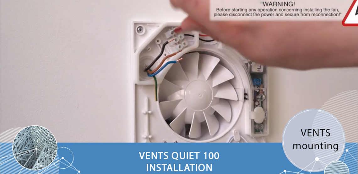 Connection guidelines for VENTS Quiet 100 domestic fan - Overview and installation